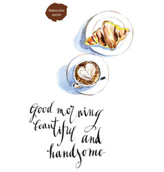 good morning beautiful and handsome vector image vector image