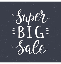Super big sale hand lettering design vector
