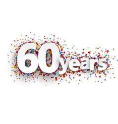 Sixty years paper confetti sign vector