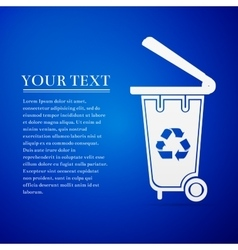 Recycling bins flat icon on blue background vector