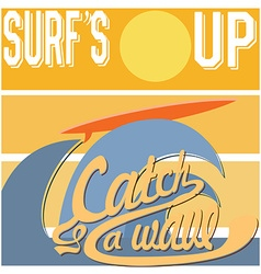 Surfs Up typography t-shirt Printing design vector image vector image