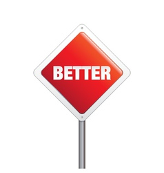 Better sign vector image