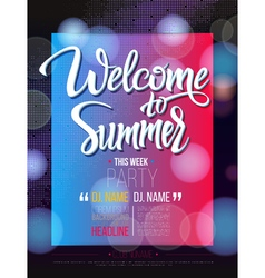 Welcome to summer signs on black background and vector