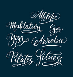 Fitness and pilates hand written typography vector