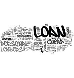 Where to look for a cheap personal loan text word vector