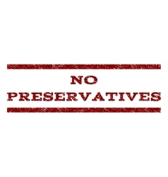 No preservatives watermark stamp vector
