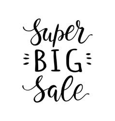 Super big sale hand lettering design vector image vector image