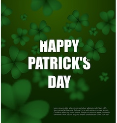 Happy day of patrick green clover 3d green vector
