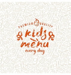 Kids menu label and fast food seamless pattern vector image