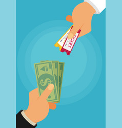 Buying ticket for money concept hand holding vector