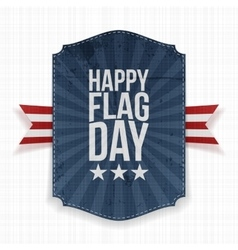 Happy flag day patriotic label with ribbon vector