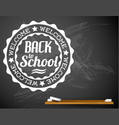 back to school white on a chalkboard vector image