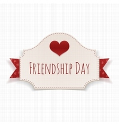 Friendship day paper label with text and heart vector