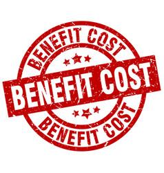 Benefit cost round red grunge stamp vector