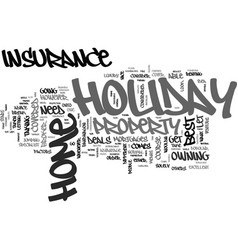 Where to look for holiday home insurance deals vector