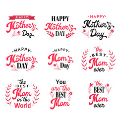 Mothers day lettering calligraphic inscription set vector