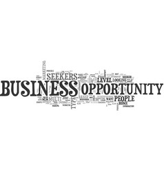 Are you a business opportunity seeker text word vector