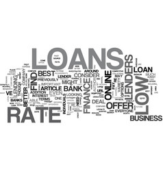 where to look for low rate loans text word cloud vector image