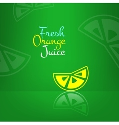 Fresh orange juice menu background green vector