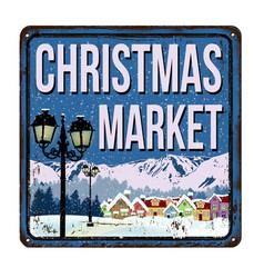 christmas market vintage rusty metal sign vector image vector image