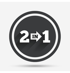 Two in one sign icon 2 in 1 symbol with arrow vector