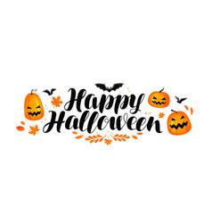 Happy Halloween banner Beautiful handwritten Vector Image