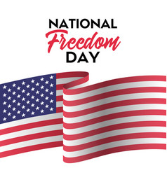 national freedom day greeting card vector image
