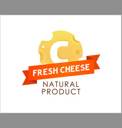 Label of cheese with caption on red ribbon vector