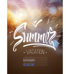 Tropical summer vacation poster inscription vector