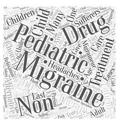 Non drug treatment for pediatric migraine word vector