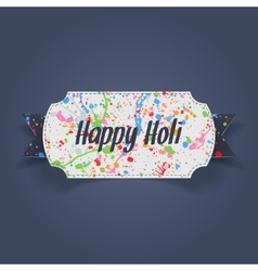 Happy holi banner with ribbon and stains of paint vector