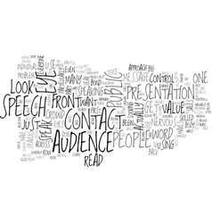 Where to look when you speak text word cloud vector