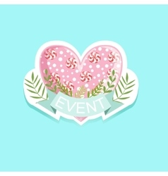 Event Template Label Cute Sticker With Candy Heart vector image