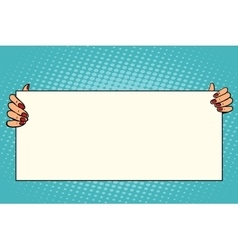 Female hands holding a long poster vector