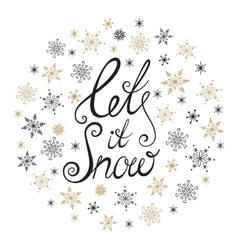 Let it snow handwritten lettering vector