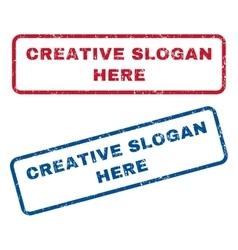 Creative slogan here rubber stamps vector