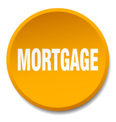 Mortgage orange round flat isolated push button vector