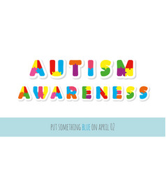 Autism awareness puzzle letters paper cut out vector