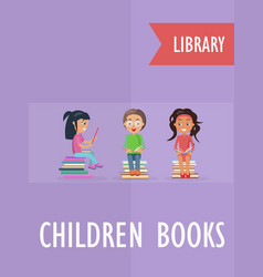children books at library poster with children vector image