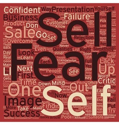 Why we fear to sell and how you can overcome it vector