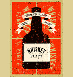 Typographic retro grunge whiskey party poster vector