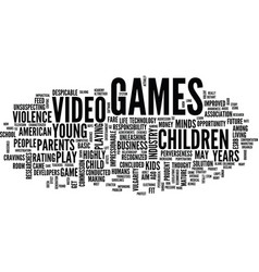 Effects of video games on children text vector