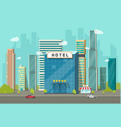 hotel in the city view  flat vector image