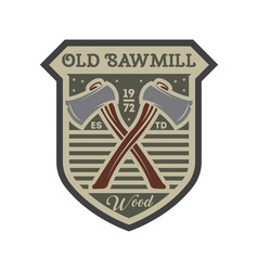 Old sawmill vintage isolated label vector