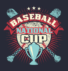 Baseball grunge vintage poster with cup stars vector