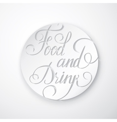 Food and Drink Poster - Lettering vector image