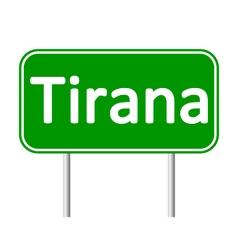 Tirana road sign vector image