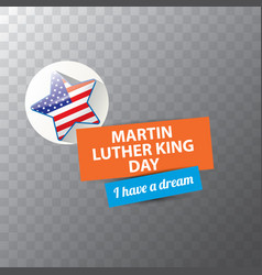 Martin luther king jr day sticker or label vector