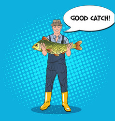 Pop art fisherman holding big fish good catch vector