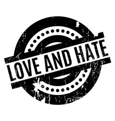 Love and hate rubber stamp vector